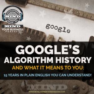 Algorithm and Blues:  What You Should Know About Google's Algorithm Evolution