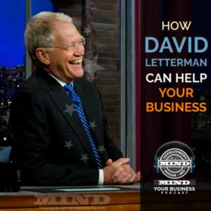 Top 10 Ways David Letterman Can Help YOUR Business!