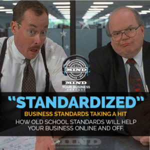 Standardization Elimination:  Why Fortune 500 Companies Are Becoming Human Again…And What That Means For You
