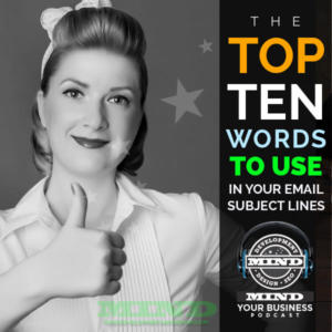 Top 10 Words You SHOULD Be Using In Your Email Subject Lines