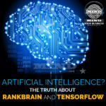 Google RankBrain and Tensor Flow In Plain English, Revisited