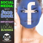 Why Facebook Is Important To Local Business
