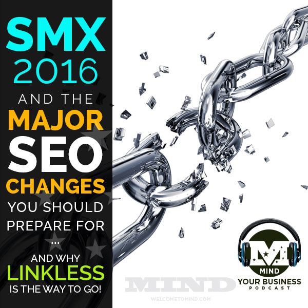 SMX 2016 Major SEO Changes