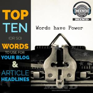 Top 10 Words For Effective Blog Headlines!