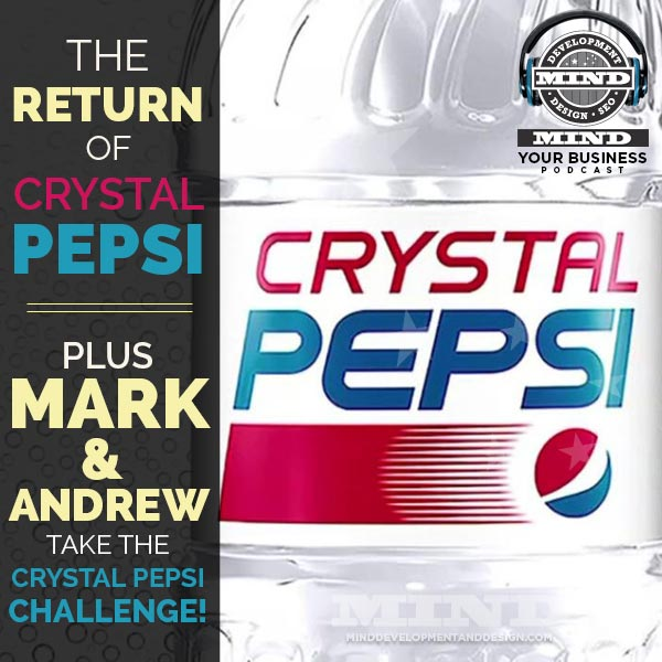 Crystal Pepsi Mind Your Business Podcast
