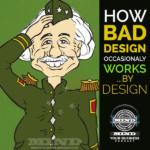 Why Bad Design Sometimes Works.  By Design