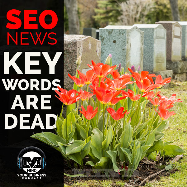 SEO keywords are dead