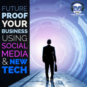 Future-Proof Your Business With Social Media and New Tech featuring Tamara Dorris