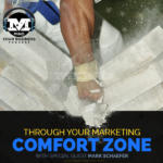 Mark Schaefer On Breaking Through Your Marketing Comfort Zone