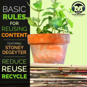 Repurposing Your Website Content featuring Author and Marketing Pro Stoney deGeyter