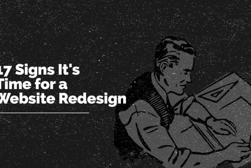 17 signs it's time for a website redesign